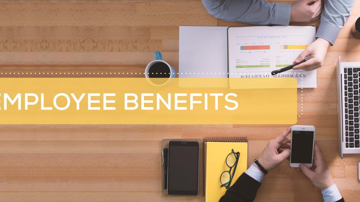 Pentingnya Employee Benefits Bagi Perusahaan