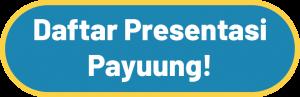 Daftar Presentasi Payuung